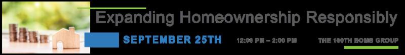 Expanding Homeownership Responsibly
