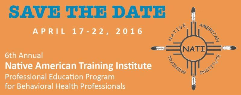 6th Annual Native American Training Institute Nati Professional