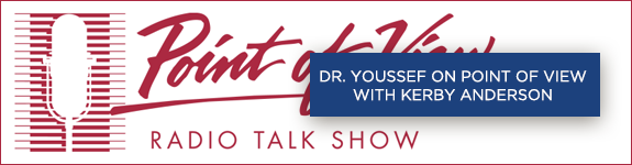 Dr. Youssef on Point of View with Kerby Anderson