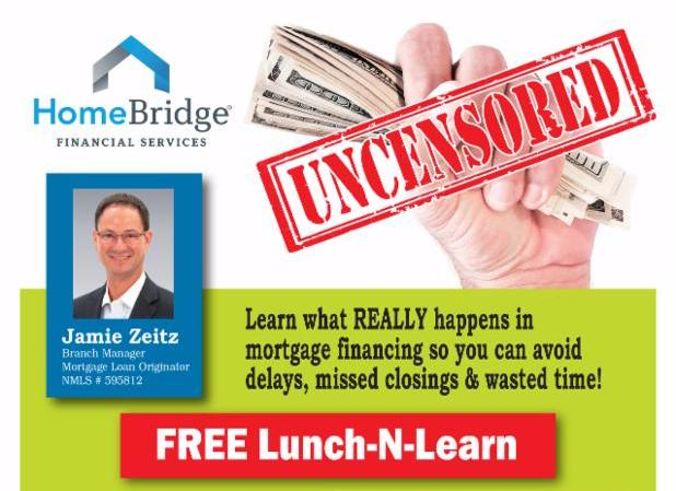 Mortgage real estate lunch n learn event for Learn mortgage