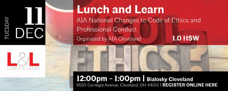 Lunch and Learn | AIA National Changes to AIA Code of Ethics