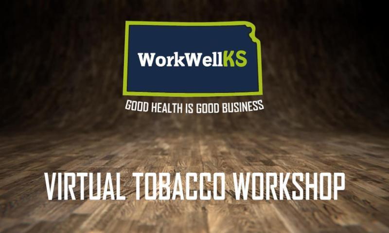 Southwest Tobacco Virtual Workshop Garden City Ks