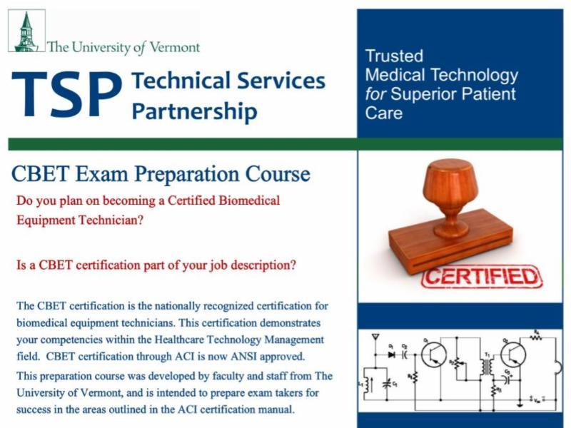 UVM Instrumentation and Technical Services CBET EXAM Preparation Course