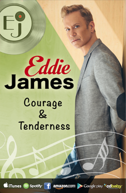 Eddie James Courage _ Tenderness Poster
