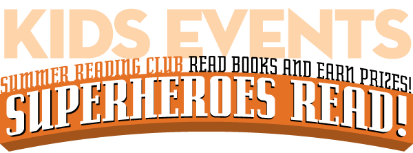 Summer Reading Club - Superheroes Read!