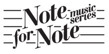 Note for Note Music Series