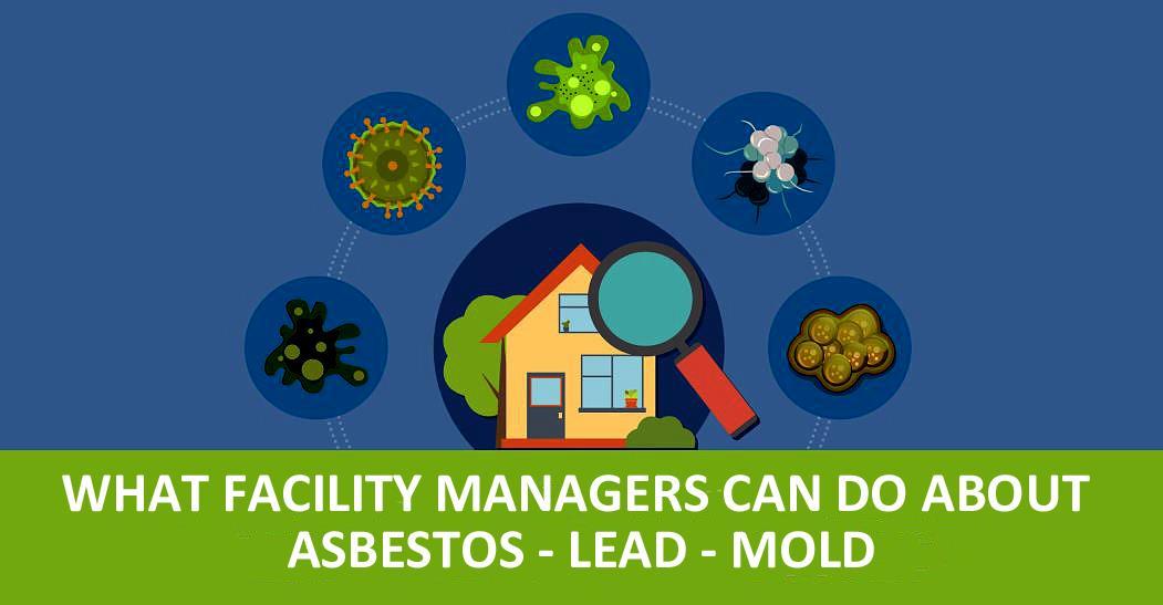 IFMA OC Webinar: Asbestos, Lead & Mold @ Via Zoom