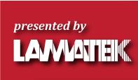Presented by LAMATEK, Inc.