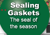 Sealing Gaskets - The Seal of the Season