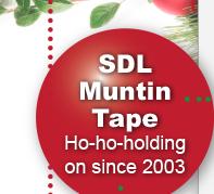 SDL Muntin Tapes - Ho Ho Holding since 2003