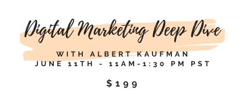 Digital Marketing Deep Dive June 11th