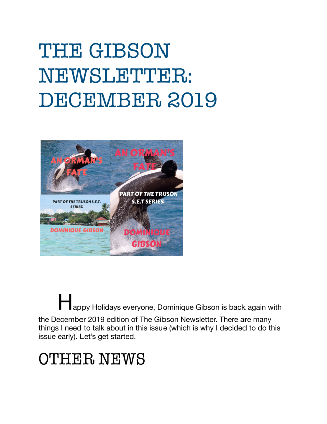 Here is the final edition to the Gibson Newsletter for 2019. Enjoy!