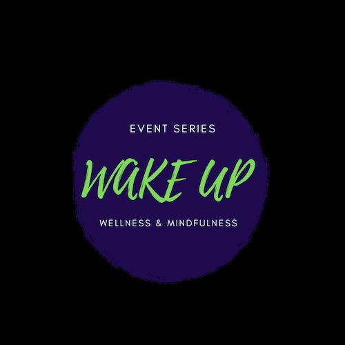 Wake Up Event Series