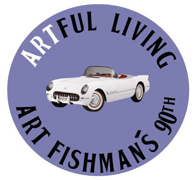 Artful Living: Art Fishman's 90th @ Temple Shir Shalom (Andrew Foltyn Social Hall)