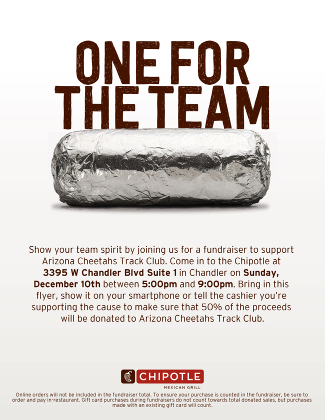 Hi guys,   We are having a Chipotle Fundraiser and need everyone's participation.  Come have dinner and hangout with the team while raising money.