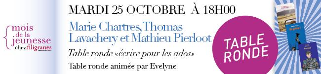 Mardi 25 octobre à 18h00 - Marie Chartres, Thomas Lavachery et Mathieu Pierloot - Table ronde écrire pour les ados