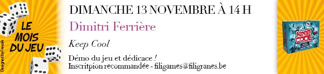 dimanche 13 novembre à 14h - Dimitri Ferrière - Keep Cool
