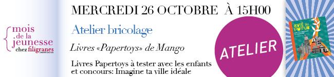 Mercredi 26 octobre à 15h - Atelier bricolage - livres Papertoys de Mango et Concours