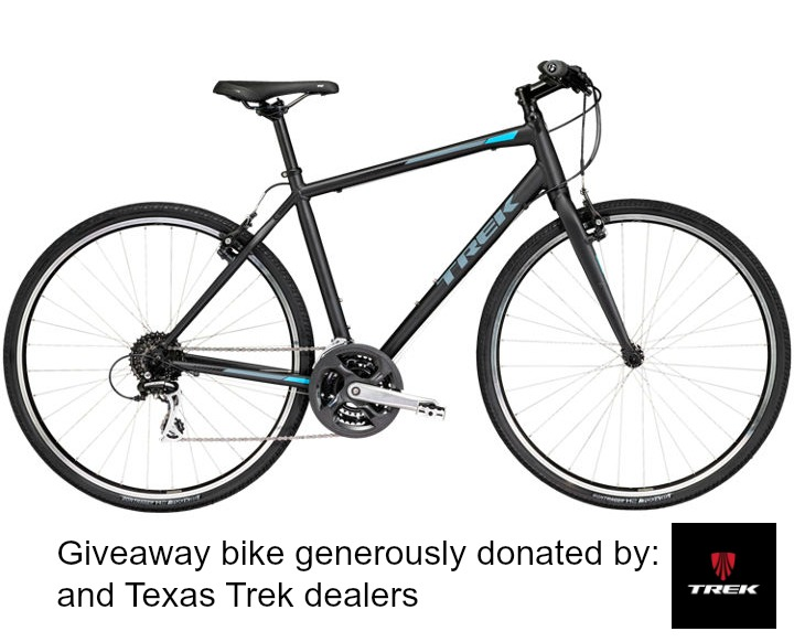 Giveaway bike generously donated by Trek and Texas Trek dealers