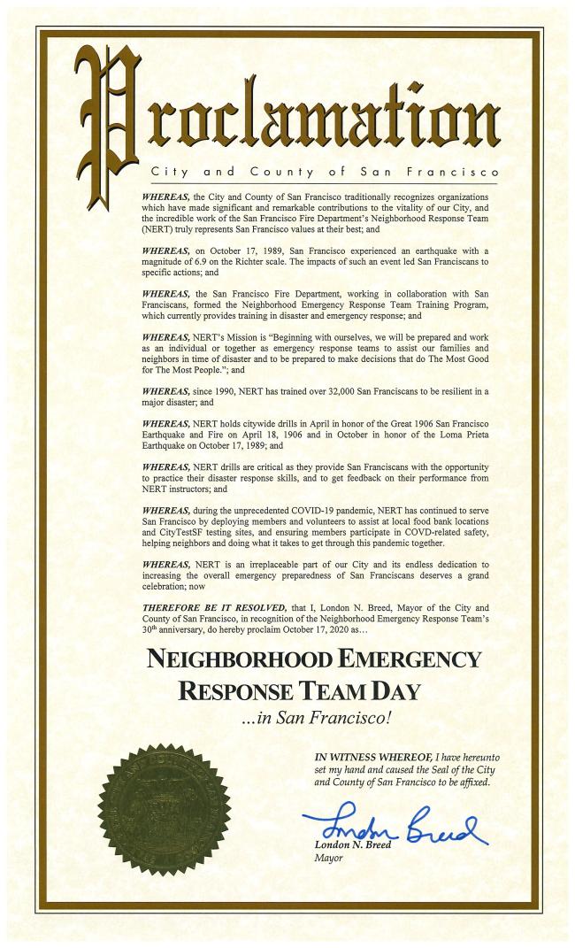 Mayor London Breed has declared Saturday, October 17, 2020, as NERT Day.