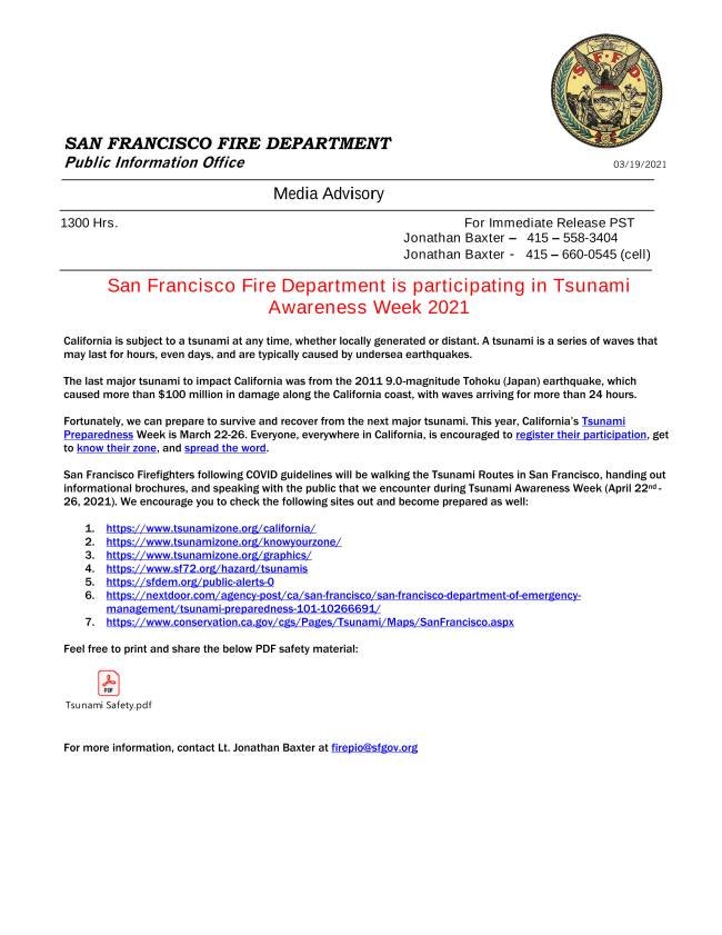 San Francisco Fire Department is participating in Tsunami Awareness Week 2021  California is subject to a tsunami at any time, whether locally generated or distant. A tsunami is a series of waves that may last for hours, even days, and are typically cause