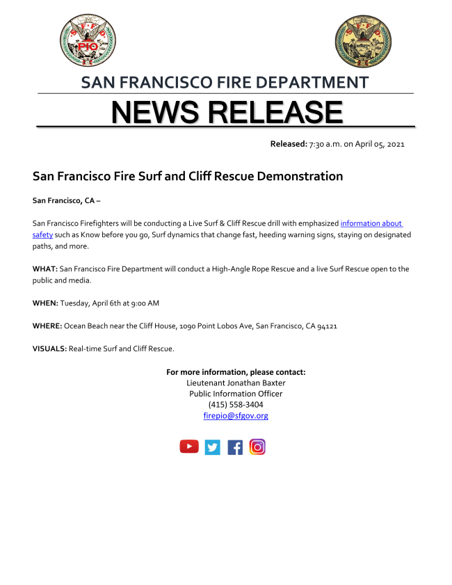 San Francisco Firefighters will be conducting a Live Surf & Cliff Rescue drill with emphasized information about safety such as Know before you go, Surf dynamics that change fast, heeding warning signs, staying on designated paths, and more.