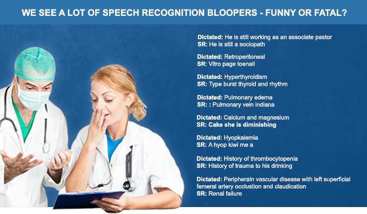 We see a lot of speech recognition boopers - funny or fatal?