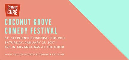Coconut Grove Comedy Festival @ St. Stephen's Episcopal Church | Miami | Florida | United States