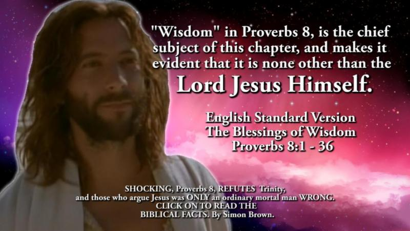 SHOCKING_ Proverbs 8_ REFUTES Trinity and those who argue Jesus was ONLY an ordinary mortal man WRONG.