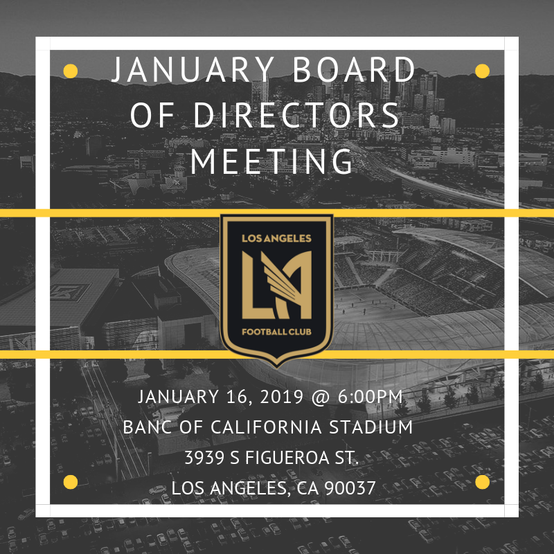January Board of Directors Meeting @ Banc of California Stadium