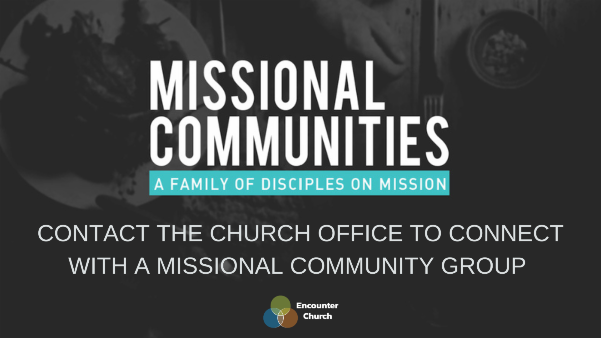 Contact the church office to connect with a missional community group_.png