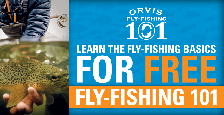 Orvis downingtown fly fishing 101 april 9 for Orvis fly fishing 101