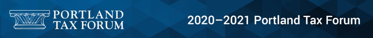 2020-2021 Portland Tax Forum