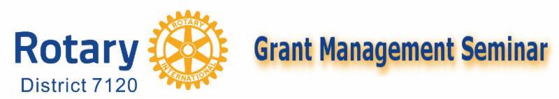 Rotary 7120 Grant Management Seminar GMS