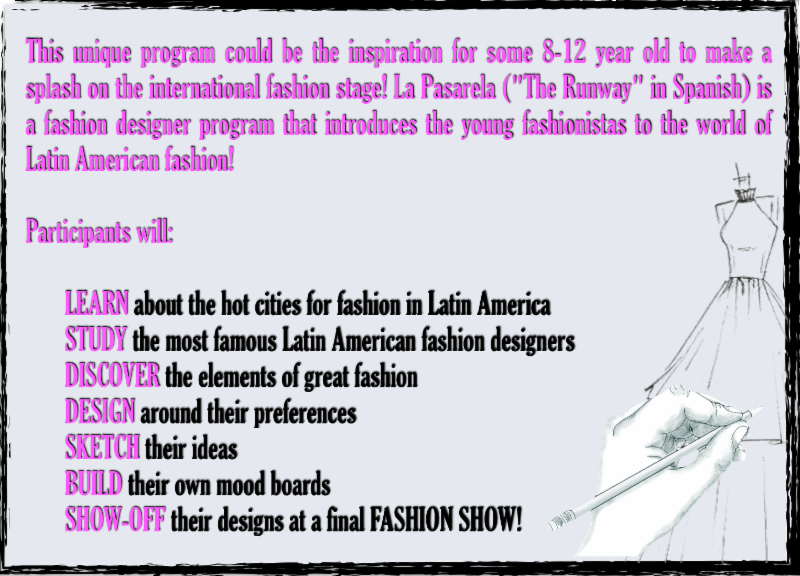 La Pasarela The Fashion Designer Program