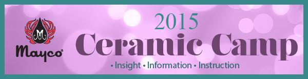 Ceramic Camp 2015