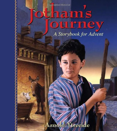 Jotham's Journey-A Storybook for Advent