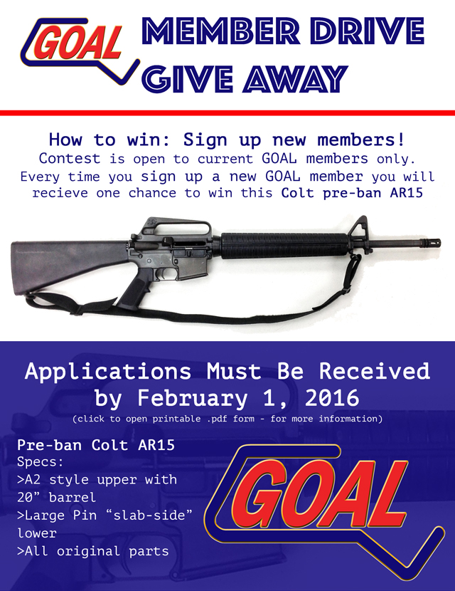 Sign up new GOAL Members and YOU might win this pre-ban AR15!