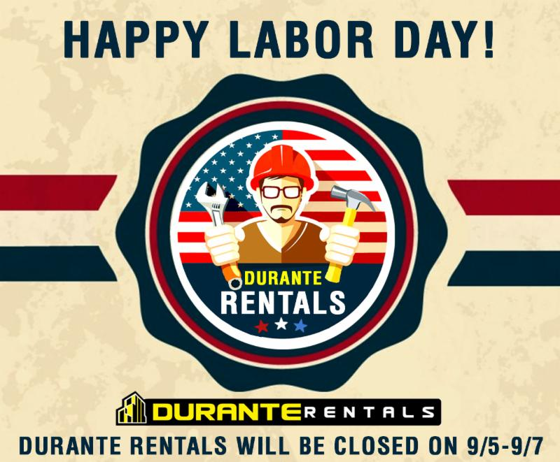 Happy Labor day from Durante Rentals