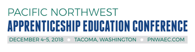 Pacific NW Apprenticeship Education Conference 2018