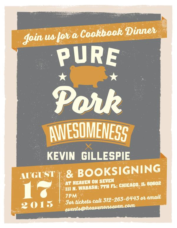 Pure pork awesomeness dinner with chef author kevin gillespie for 111 n wabash 7th floor chicago il 60602