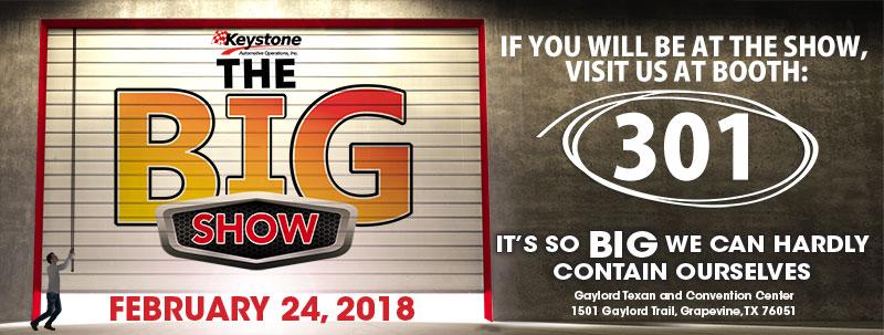 Keystone Big Show - Visit us at booth 301.
