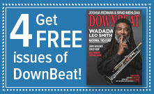 Get 4 free issues of DownBeat!