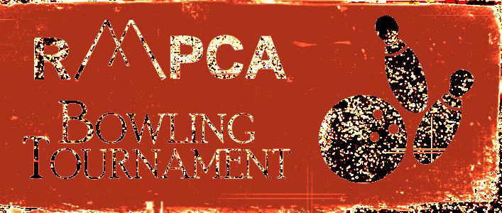 8th Annual RMPCA Bowling Tournament