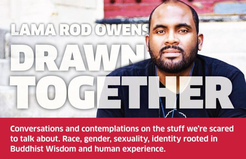 Lama Rod Owens - Drawn Together