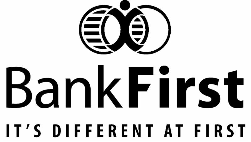 Bank First - It's Different at First
