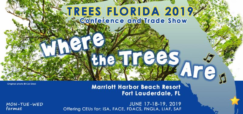 Trees Florida 2019 Conference and Trade Show