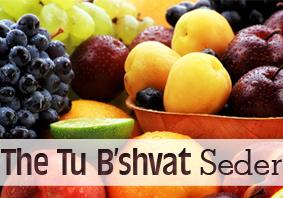 The Tu b'Shvat Seder