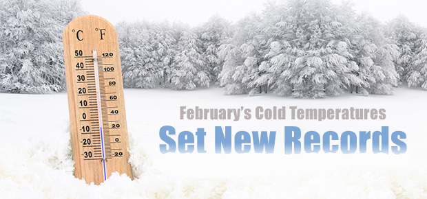 February's Cold Temperatures Set New Records