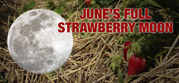 June's Full Strawberry Moon